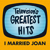 I Married Joan by Television's Greatest Hits Band