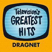 Dragnet by Television's Greatest Hits Band