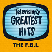The FBI by Television's Greatest Hits Band