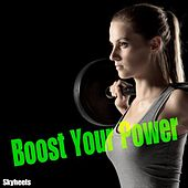 Boost Your Power by Various Artists