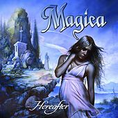 Hereafter by Magica