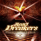 Heart Breakers, Vol. 2 (A Collection of Hard Rock & Metal Ballads) by Various Artists