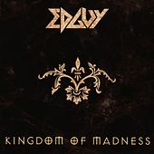 Kingdom of Madness by Edguy