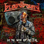 In the Name of Metal by Bloodbound