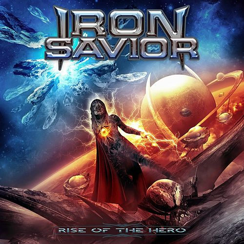 Rise of the Hero by Iron Savior