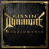 Megalomania by Kissin' Dynamite
