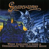 When Daylight's Gone (Remastered) by Graveworm