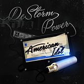 American Idol by Destorm Power