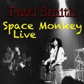 Space Monkey (Live) von Patti Smith