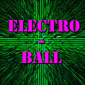 Electro-Ball von Various Artists
