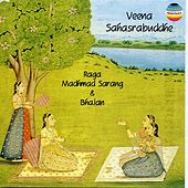 Raga Madhmad Sarang & Bhajan (Live) by Veena Sahasrabuddhe