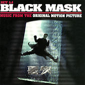 Black Mask (Music From The Original Motion Picture) by Various Artists