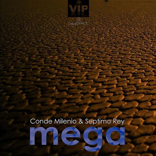 Mega by Septimo Rey
