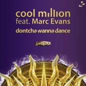 Dontcha Wanna Dance by Cool Million