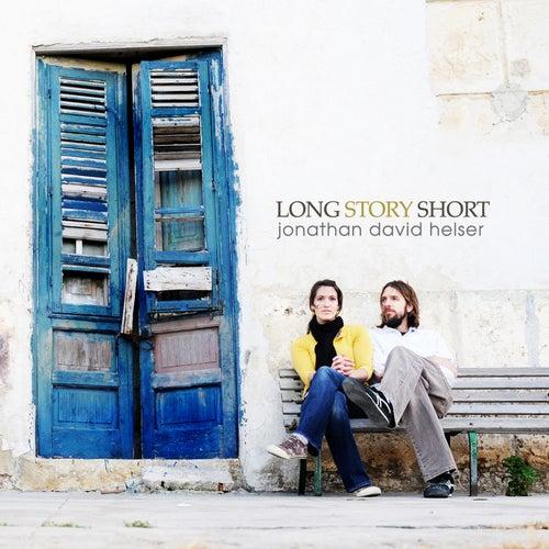 Long Story Short by Jonathan David