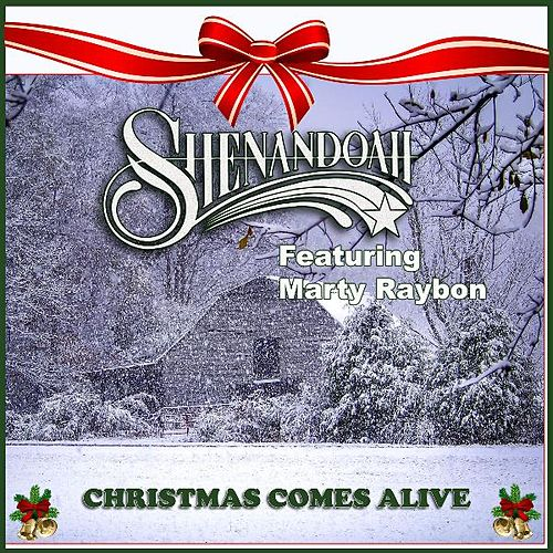 Christmas Comes Alive by Shenandoah