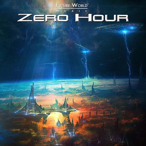 Zero Hour by Future World Music