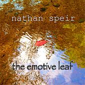The Emotive Leaf by Nathan Speir