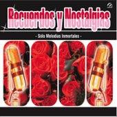 Recuerdos y Nostalgias by Various Artists