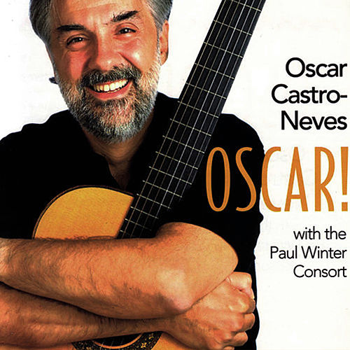 Oscar! by Oscar Castro-Neves