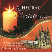 Cathedral Christmas by Various Artists