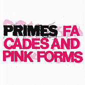 Facades and Pink Forms by Primes