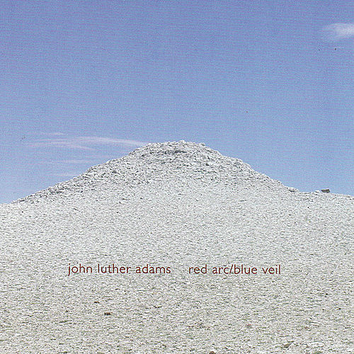 Red Arc / Blue Veil by John Luther Adams