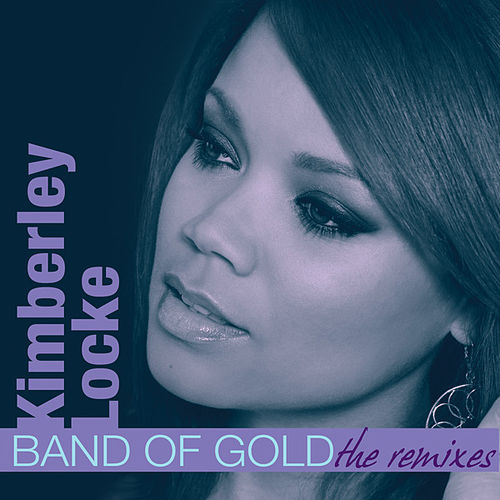Band Of Gold (Remixes) by Kimberley Locke