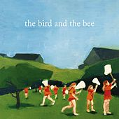the bird and the bee by The Bird And The Bee