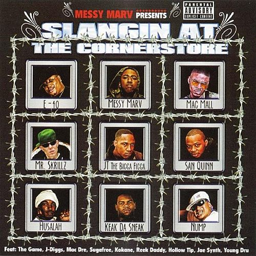 Messy Marv Presents: Slangin At The Cornerstore by Various Artists