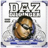 Gangsta Party by Daz Dillinger