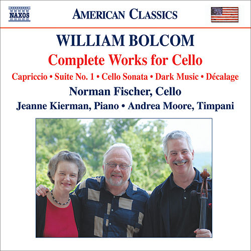 William Bolcom: Complete Cello Music by Norman Fischer