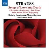 STRAUSS, Richard: Lieder (Sehnsucht / Liebe / Tod) by Hedwig Fassbender