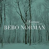 Christmas... From The Realms Of Glory by Bebo Norman