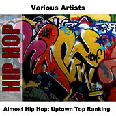 Almost Hip Hop: Uptown Top Ranking by Studio Group