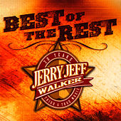 Best Of The Rest Vol. 2 by Jerry Jeff Walker
