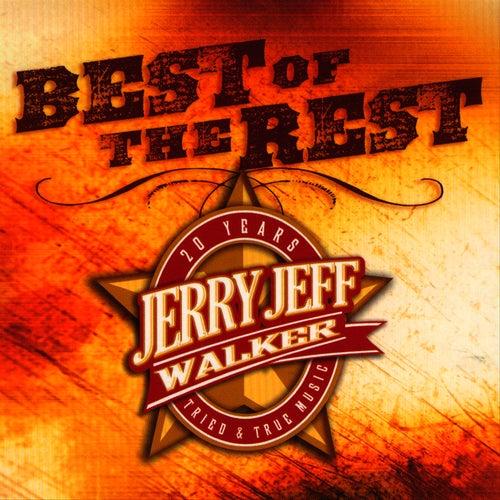 Best Of The Rest Vol. 2 by Jerry Jeff Walker