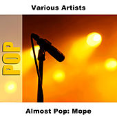 Almost Pop: Mope by Studio Group