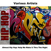 Almost Hip Hop: Help Me Make It Thru The Night by Studio Group