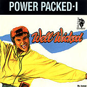 Power Packed 1 (Well Wicked) by Various Artists