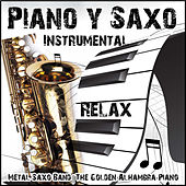 Relax: Instrumental Piano y Saxo by Various Artists