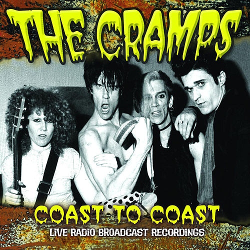 Coast to Coast (Live) von The Cramps