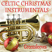 Celtic Christmas Instrumentals: Greensleeves by The O'Neill Brothers Group