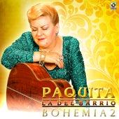 Bohemia 2 by Paquita La Del Barrio