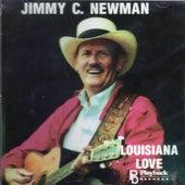 Louisiana Love by Jimmy C. Newman