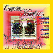Orquestas Maravillosas España by Various Artists