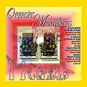 Orquestas Maravillosas España by Various Artists