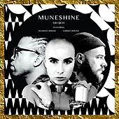 Oh Boy (Single) by Muneshine