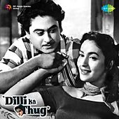 Dilli Ka Thug (Original Motion Picture Soundtrack) by Various Artists