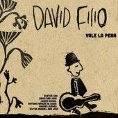 Vale la Pena by David Filio